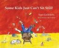 Goldstein, Sam,Some Kids Just Can`t Sit Still