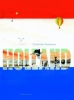 <b>Charlotte  Dematons, Jesse  Goossens</b>,Holland and A thousand things about Holland