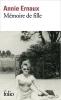Ernaux, Annie,Ernaux*Mémoire de fille
