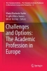,Challenges and Options: The Academic Profession in Europe