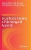 ,Social Media Shaping e-Publishing and Academia