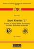 Sport Kinetics `97. Theories of Human Motor Performance and their Reflections in Practice,Theories of Human Motor Performance and their Reflections in Practice Vol. 2: Posters