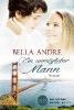 Andre, Bella,Ein unmöglicher Mann