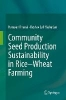 Khanal, Narayan Prasad,Sustainability of Community Seed Production under Rice-Wheat System