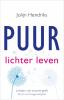 <b>Jolijn  Hendriks</b>,Puur lichter leven