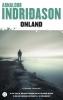 <b>Arnaldur  Indridason</b>,Onland