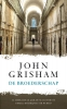 John Grisham,De broederschap
