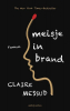 Claire  Messud,Meisje in brand