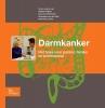 <b>Darmkanker</b>,het boek voor pati&euml;nt, familie en professional