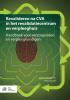 ,Revalideren na CVA in het revalidatiecentrum en verpleeghuis