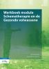 Jenny  Broersen, Anne-Marie  Claassen,Werkboek module Schematherapie en de Gezonde volwassene