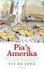 Pia de Jong,Pia`s Amerika