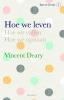 Vincent  Deary,Hoe we leven