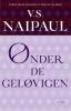 V.S.  Naipaul,Onder de gelovigen