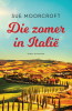 <b>Sue  Moorcroft</b>,Die zomer in Itali?