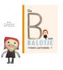 <b>Yvonne  Jagtenberg</b>,Pop Balotje + Prentenboek De B van Balotje