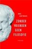 Hans Achterhuis,Zonder vrienden geen filosofie