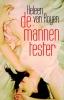 <b>Heleen van Royen</b>,De mannentester