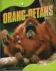 Paul Morgan,Orang oetangs dierenleven