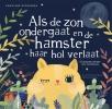 Iris  Schürmann-Mock,Als de zon ondergaat en de hamster haar hol verlaat
