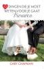 Gary Chapman,12 dingen die je moet weten voor je gaat trouwen