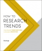 <b>Els  Dragt</b>,How to Research Trends