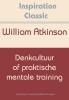 William  Atkinson,Denkcultuur of praktische mentale training