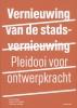 Henk  Engel, Endry van Velzen, Olof van de Wal,Vernieuwing van de stadsvernieuwing