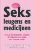 <b>Ray  Moynihan</b>,Sex leugens en medicijnen