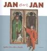 <b>Sylvia  Vanden Heede</b>,Jan en Jan - over het Lam Gods