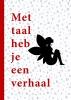 Yes We Care,   Gemeente Rotterdam,Met taal heb je een verhaal