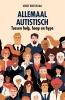 Gerrit  Breeuwsma,Allemaal autistisch