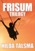 <b>Hilda  Talsma</b>,Frisum Trilogy
