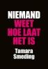 Tamara  Smeding,Niemand weet hoe laat het is