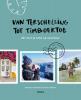 <b>Ilona  Annema, Claartje  Schouten</b>,Van Terschelling tot Timboektoe
