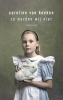 <b>Caroline van Keeken</b>,Zo worden wij niet