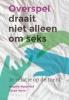 <b>Angèle  Nederlof, Sjaak  Vane</b>,Overspel draait niet alleen om seks