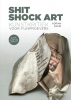 <b>Adrian  David</b>,Shit Shock Art