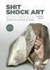 Adrian  David ,Shit Shock Art