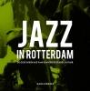 <b>Hans  Zirkzee</b>,Jazz in Rotterdam