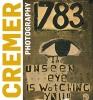 Ralph  Keuning,Jan Cremer - Unseen eye (foto`s)
