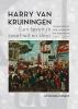 Annemieke  Jurgens ,Harry van Kruiningen: Een leven in zwart-wit en kleur
