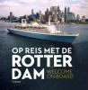 Sandra van Berkum ,Op reis met de Rotterdam (NL/Eng)