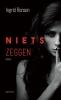 <b>Ingrid  Rensen</b>,Niets zeggen
