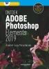 <b>Andre van Woerkom</b>,Ontdek Photoshop Elements 2019 2019