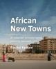 Rachel Keeton ,African New Towns