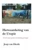 Joop van Hezik,Herwaardering van de Utopie
