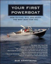 Armstrong, Robert J. Your First Powerboat
