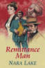 Lake, Nora Remittance Man