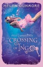 Helen Dunmore The Crossing of Ingo